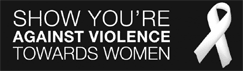 Show you're against violence to women: the White Ribbon Campaign.