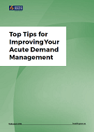 Top Tips for Improving Your Acute Demand Management cover