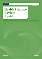 Health Literacy Review: A guide.