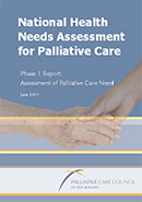 National Health Needs Assessment for Palliative Care Phase 1 Report.