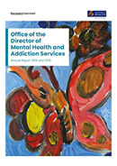 Office of the Director of Mental Health and Addiction Services Annual Report 2018 and 2019.
