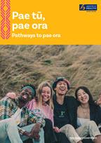 Pae tū, pae ora: Pathways to pae ora