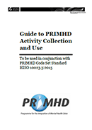 Guide to PRIMHD Activity Collection and Use.