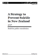 A Strategy to Prevent Suicide in New Zealand: Draft for public consultation