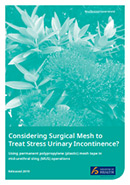 Considering Surgical Mesh to Treat Stress Urinary Incontinence?