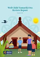 Well Child Tamariki Ora Review Report.