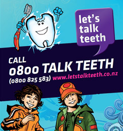 Call Let's Talk Teeth on 0800 825 583) or visit the website.