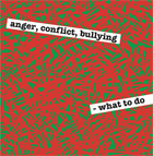 Anger, Conflict, Bullying cover.