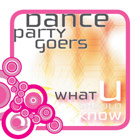 Dance Party Goers – What U Should Know cover.