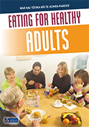 Eating for Healthy Adult New Zealanders.