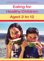 Eating Healthy for Children aged 2-12 cover.