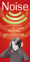 Noise around the home can causing hearing problems brochure.