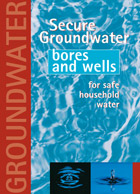 Secure Groundwater Bores and Wells for Safe Household Water cover.
