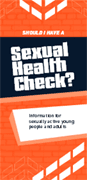 Should I Have a Sexual Health Check? pamphlet thumbnail.