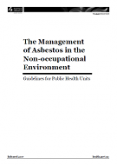 The Management of Asbestos in the Non-Occupational Environment.