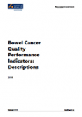 Bowel Cancer Quality Performance Indicators: Descriptions 2019.