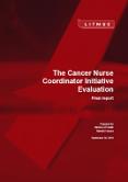 Cancer Nurse Coordinator Initiative Evaluation.