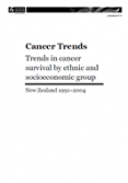 Cancer Trends: Trends in Cancer Survival by Ethnic and Socioeconomic Group, New Zealand, 1991-2004 cover