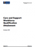 Care and Support Workforce Qualification Attainment.