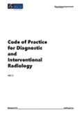 Code of Practice for Diagnostic and Interventional Radiology.
