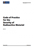 The Code of Practice for the Security of Radioactive Material.