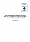 A Quality Framework and Suite of Quality Measures for the Emergency Department Phase of Acute Patient Care in New Zealand cover