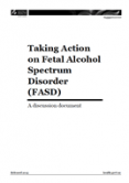Taking Action on Fetal Alcohol Spectrum Disorder