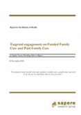 Targeted Engagement on Funded Family Care and Paid Family Care.