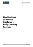 Healthy Food and Drink Guidance – Early Learning Services.