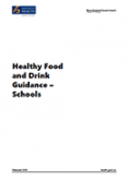 Healthy Food and Drink Guidance – Schools