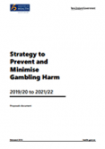 Strategy to prevent and minimise gambling harm 2019/20-2021/22 proposals document.