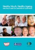 Healthy Mouth, Healthy Ageing cover image