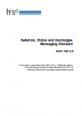 HISO 10011.2 Referrals, Status and Discharges Messaging Standard.