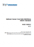 Interim National Cancer Core Data Definitions Standard.