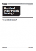Health of Older People Strategy: Consultation draft.