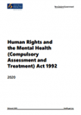 Human Rights and the Mental Health (Compulsory Assessment and Treatment) Act 1992.