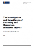The Investigation and Surveillance of Poisoning and Hazardous-substance Injuries