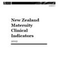 New Zealand Maternity Clinical Indicators 2013