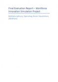 Multidisciplinary operating room simulations evaluation report