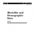 Mortality and Demographic Data 2012.