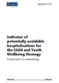 Indicator of potentially avoidable hospitalisations for the Child and Youth Wellbeing Strategy.
