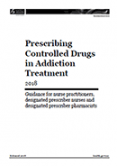 Prescribing Controlled Drugs in Addiction Treatment 2018.