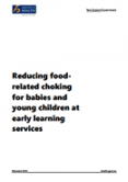 Reducing food-related choking for babies and young children at early learning services.