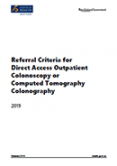 Referral Criteria for Direct Access Outpatient Colonoscopy or Computed Tomography Colonography.