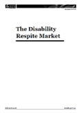 The Disability Respite Market.