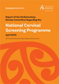 Report of the Parliamentary Review Committee Regarding the National Cervical Screening Programme.