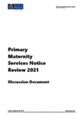 Primary Maternity Services Notice Review 2021.