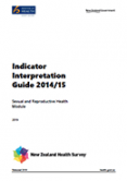 Indicator Interpretation Guide 2014/15: Sexual and Reproductive Health Module.